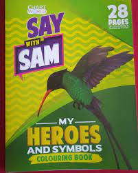 Say With Sam My Heroes and My Symbols Colouring Book